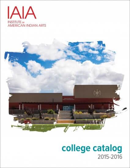 2015–2016 IAIA College Catalog